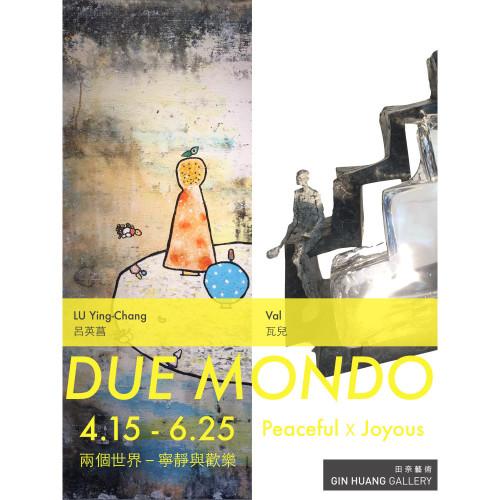 DUE MONDO-Peaceful and Joy